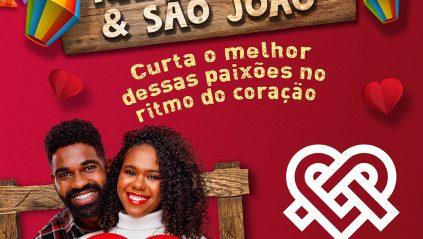 """Namorados e São João """"Curta o melhor dessas paixões no ritmo do coração"""""""